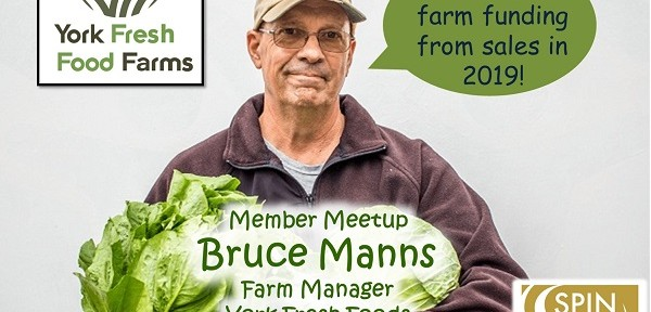 Member Meetup with Bruce Manns, York Fresh Food Farms